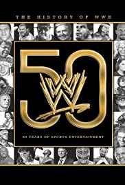 The History of WWE: 50 Years of Sports Entertainment Poster