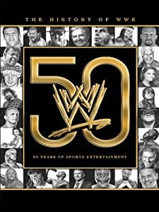 Get movie The History of WWE: 50 Years of Sports Entertainment USA [1280x720]