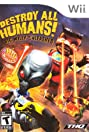 Destroy All Humans: Big Willy Unleashed (2008) Poster
