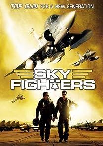 Sky Fightersซิ่งสะท้านฟ้า สกัดแผนระห่ำโลก