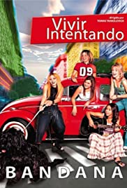 Vivir intentando (2003) Poster - Movie Forum, Cast, Reviews