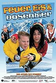 Feuer, Eis & Dosenbier Poster