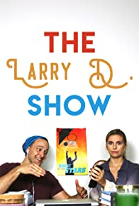 Primary photo for The Larry D. Show