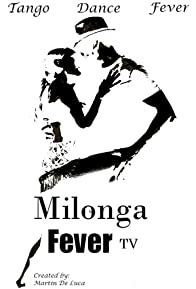 Primary photo for Milonga Fever