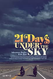 21 Days Under the Sky (2016) Poster - Movie Forum, Cast, Reviews