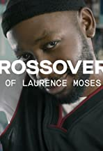 The Crossover: The Story of Laurence Moses Bryant