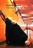 Massive Attack: Voodoo in My Blood