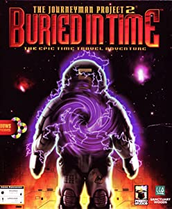 The Journeyman Project 2: Buried in Time by