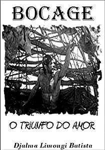 Official movie downloads for free Bocage - O Triunfo do Amor [hdv]