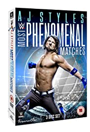 AJ Styles: Most Phenomenal Matches Poster