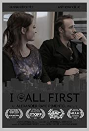 I Call First Poster