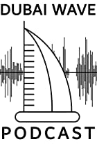 Dubai Wave Podcast