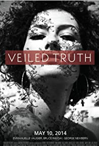 Primary photo for Veiled Truth