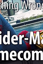 Everything Wrong with Spider-Man: Homecoming Poster