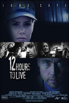 12 Hours to Live [Dub] – IMDB 4.8
