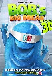 B.O.B.'s Big Break Poster