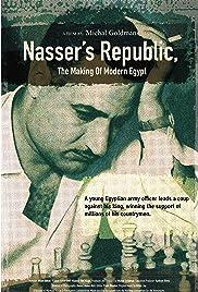 Nasser's Republic: The Making of Modern Egypt Poster
