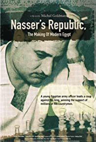 Primary photo for Nasser's Republic: The Making of Modern Egypt