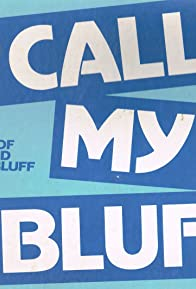 Primary photo for Call My Bluff