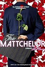 The Mattchelor
