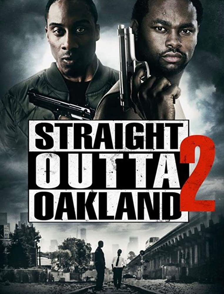 فيلم Straight Outta Oakland 2 مترجم