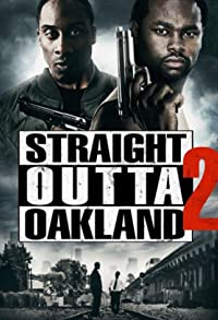Primary photo for Straight Outta Oakland 2