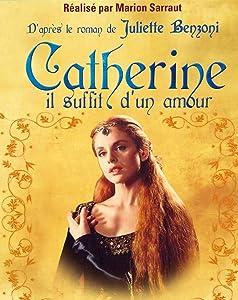 Catherine, il suffit d'un amour none