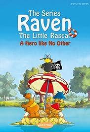 Raven, the Little Rascal Poster