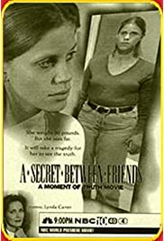 A Secret Between Friends: A Moment of Truth Movie