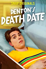 Denton's Death Date Poster
