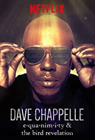 Dave Chappelle in Dave Chappelle: Equanimity (2017)