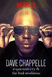 Dave Chappelle: Equanimity (2017) Poster - TV Show Forum, Cast, Reviews