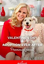 Valentine and Adoption Ever After Preview Special
