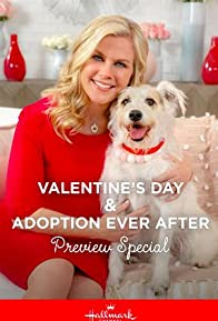 Primary photo for Valentine and Adoption Ever After Preview Special
