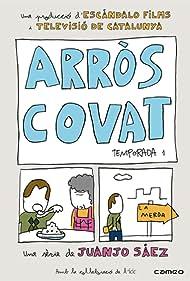 Arròs covat (2009)