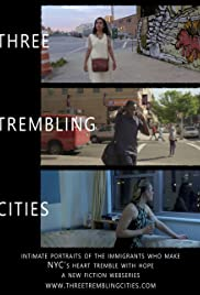 Three Trembling Cities Poster