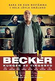 Becker - Kungen av Tingsryd Poster