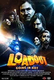 Loadout: Going in Hot Poster