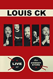 Louis C.K.: Live at the Comedy Store (2015) Poster - TV Show Forum, Cast, Reviews
