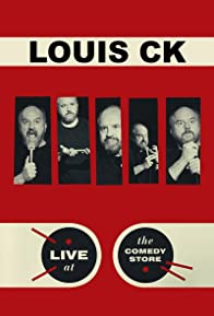 Primary photo for Louis C.K.: Live at the Comedy Store