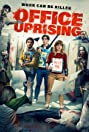 Office Uprising (2018) Poster