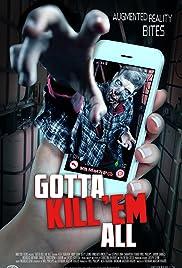 Gotta Kill 'Em All Poster