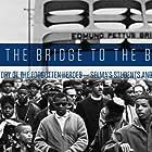 Selma: The Bridge to the Ballot (2015)