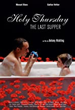 Holy Thursday (The Last Supper)
