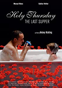 Movie rent watch Holy Thursday (The Last Supper) [QuadHD]