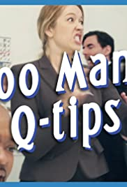 Too Many Q-Tips Poster