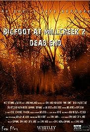 Bigfoot at Millcreek 2: Dead End Poster