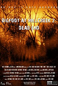 Primary photo for Bigfoot at Millcreek 2: Dead End