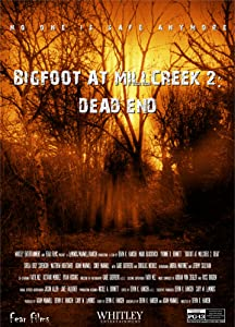 Bigfoot at Millcreek 2: Dead End