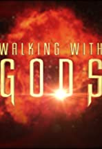 Walking with Gods